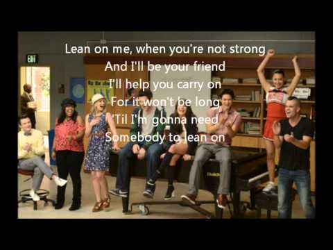 Glee- Lean on me lyrics