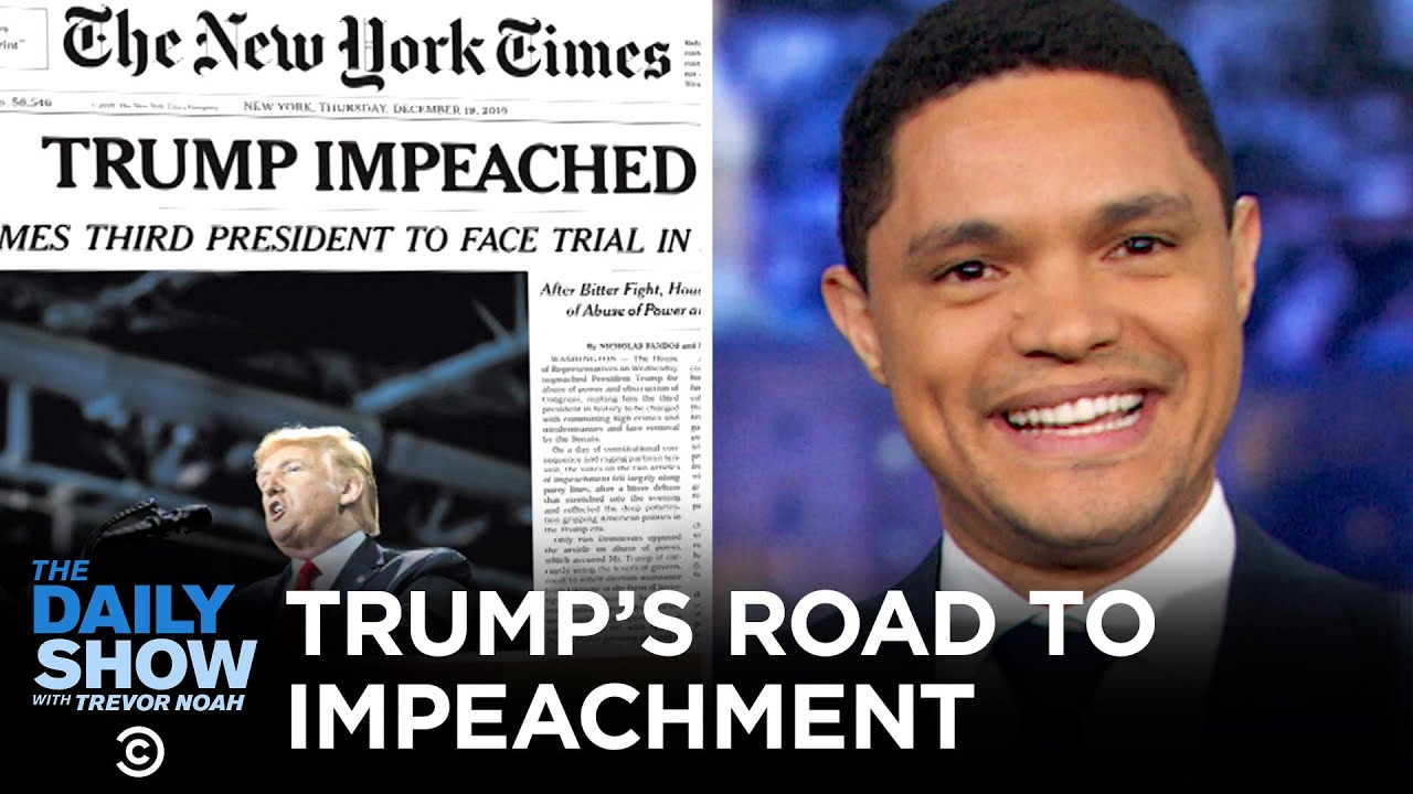 Trump's Magical, Wonderful Road to Impeachment | The Daily Show