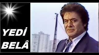Cüneyt Arkın __ Yıldırım Gencer _ // YEDİ - BELÂ // _ (1986)