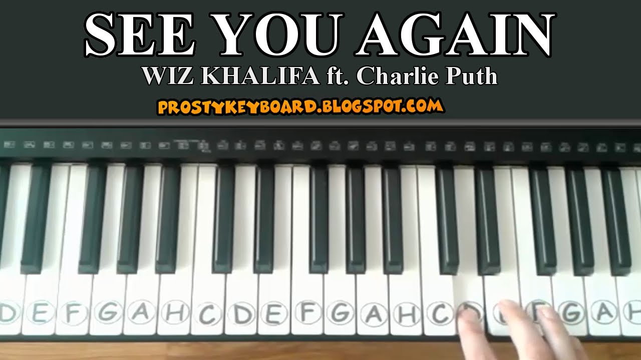 7 Years Piano Sheet Music With Letters see you again - easy tutorial   simple piano song + piano