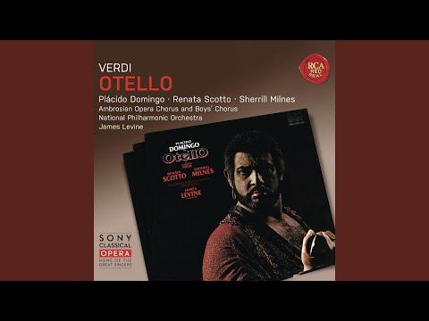 Verdi: Otello: Act II: Ora e per sempre addio