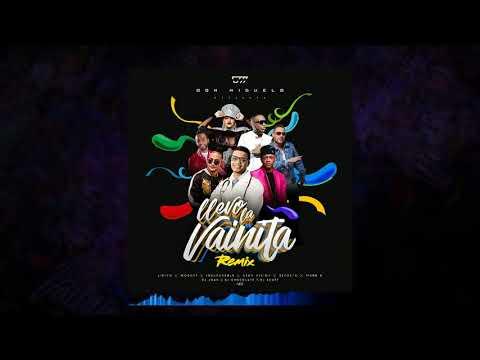 Don Miguelo - Llevo La Vainita Remix Feat.La Insuperable , Lirico,Mozart , Secreto , Mark B , Ceky