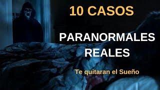 10 Casos Paranormales Reales vol. 3 l Pasillo Infinito