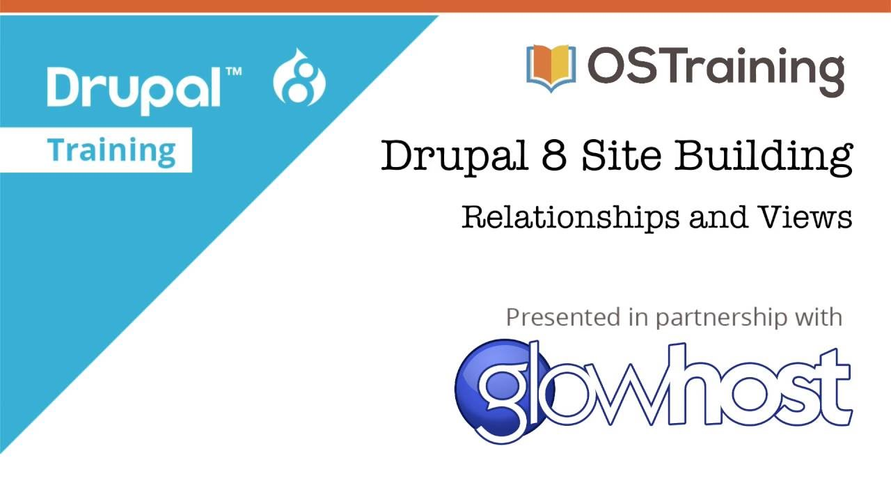 Drupal 8 Site Building, Lesson 31: Relationships in Views