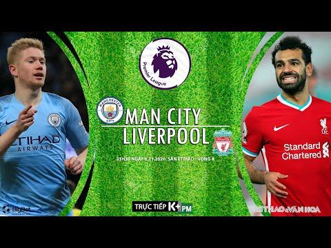 [SOI KÈO BÓNG ĐÁ] Man City - Liverpool (23h30 ngày 8/11). Vòng 8 ngoại hạng Anh. Trực tiếp K+ PM