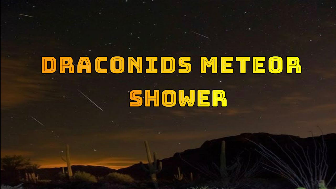 Draconid meteor shower peaks tonight! Here's how to see it.