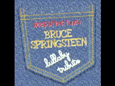 Working on a Dream (Bruce Springsteen Lullaby Tribute)