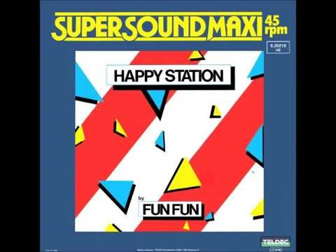 Fun Fun - Happy station (Unreleased Dub) (1983)