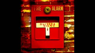 Oliver & Diano - Fire Alarm [FREE DOWNLOAD]