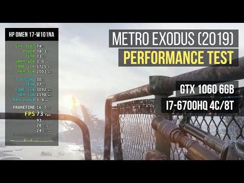 Metro Exodus Laptop Performance Test - GTX 1060 / i7 6700HQ - HP OMEN