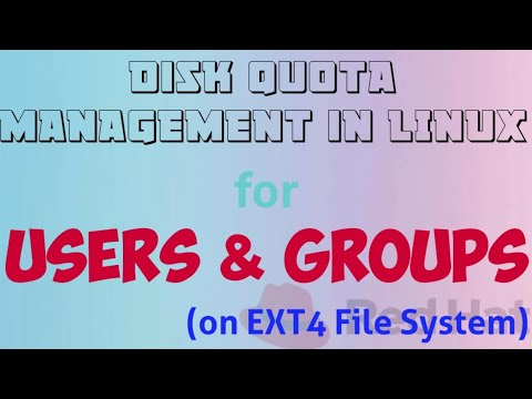 Disk Quota Management For Users & Groups In RHEL 7 (on Ext4 File System)