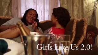 """Girls Like Us 2"" Trailer (LGBT)"