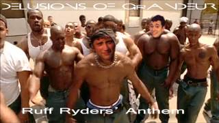 delusions of grandeur ruff ryders anthem dmx cover