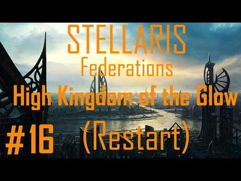 Stellaris Federations: The Glow #16 (Restart) |