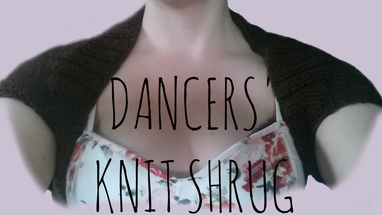Dancers\' Shrug | Easy Knit Pattern | Knitting Garments Tutorial ...