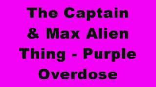 The Captain & Max Alien - Purple Overdose (Tinrib Records).mp3