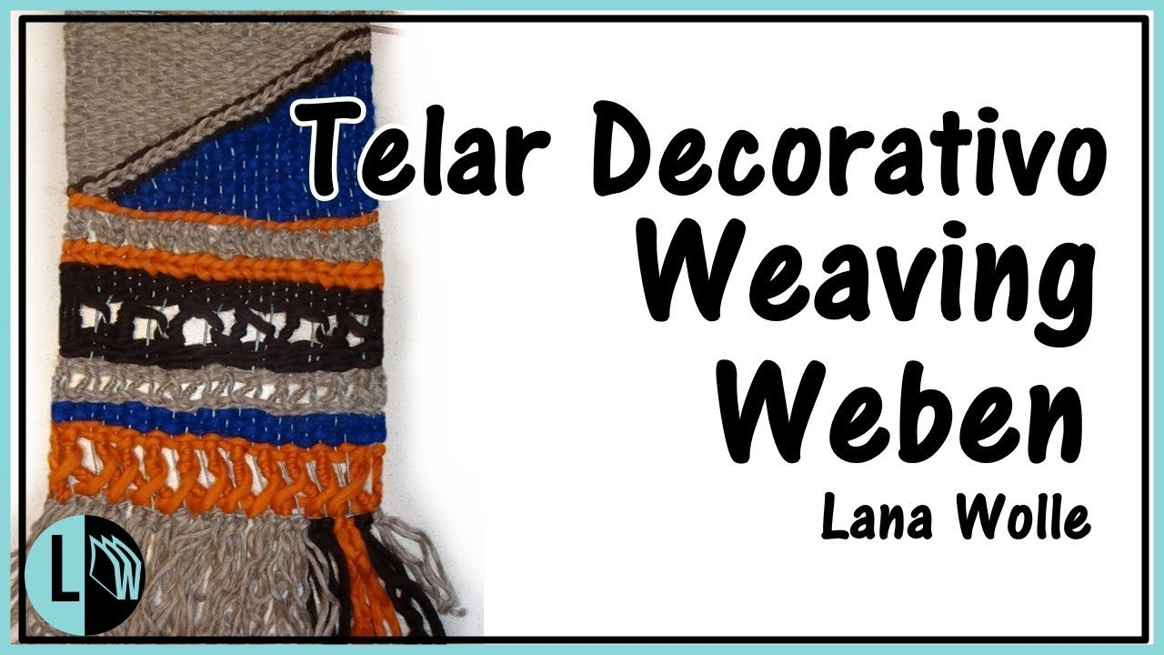 Telar Decorativo. Weaving Wall hanging. Weben Wandteppich. Lana ...