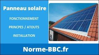 Panneau solaire thermique : Fonctionnement, Atouts, Installation