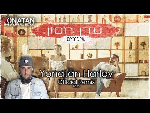 -  (Yonatan Harlev Official Remix)
