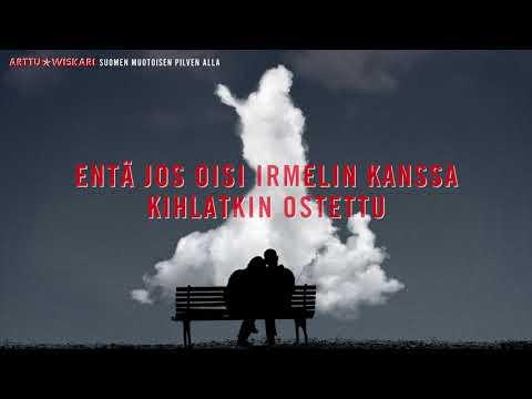 Arttu Wiskari - Suomen muotoisen pilven alla (Lyriikkavideo)
