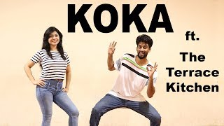 KOKA Dance Choreography Ft. The Terrace  Kitchen | Khandaani Shafakhana | Sonakshi Sinha, Badshah