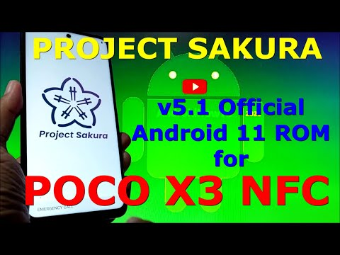 Project Sakura v5.1 Official for Poco X3 NFC (Surya) Android 11