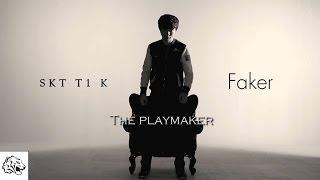 SKT T1 K Faker (이상혁) - The Playmaker