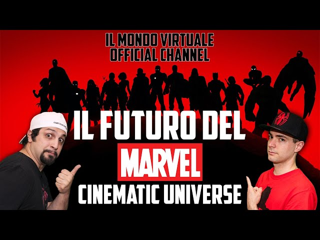 IL FUTURO DEL MARVEL CINEMATIC UNIVERSE