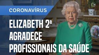 Rainha Elizabeth Cita CompaixÃo E Agradece Profissionais Da SaÚde Em Discurso