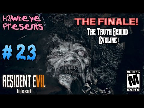 Resident Evil 7: Biohazard - #23: THE FINALE - The Truth Behind Eveline!