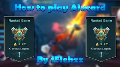Mobile Legends: HOW TO PLAY ALUCARD – TIPS AND TRICKS