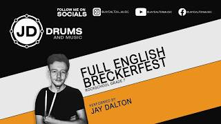Full English Breckerfest || Performed by Jay Dalton || (GRADED UNIT: FIRST STUDY ARTEFACT)