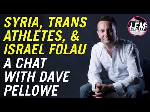 Syria, Trans Athletes, and Israel Folau - A chat with Dave Pellowe
