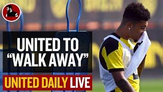 "United To ""Walk Away""?! Sancho Latest! | Man Utd Latest News"
