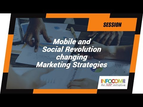 Mobile and Social Revolution Changing Marketing Strategies at INFOCOM Calcutta 2016