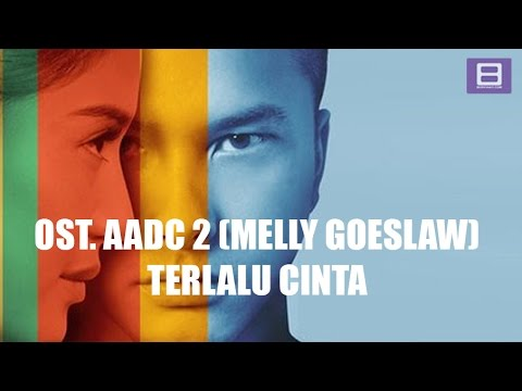 Melly Goeslaw - Terlalu Cinta [Video Lirik]