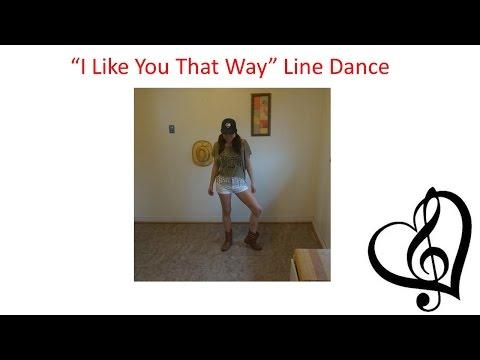 """I Like You That Way"" line dance (demo/teach/dance, steps written below)"