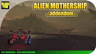 Elite Dangerous - Alien Thargoid Mothership (Addendum) - Alien Investigations