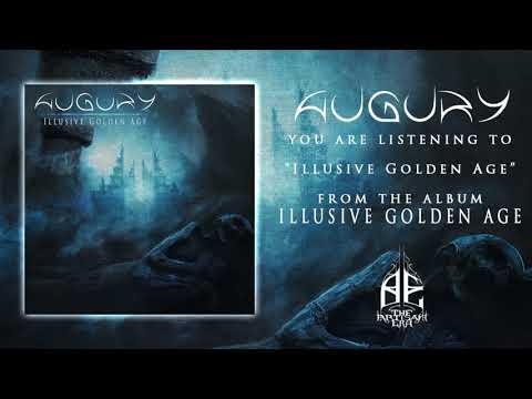 AUGURY - Illusive Golden Age [Official Album Stream]