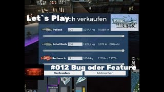 Fishing Barents Sea Let`s Play  #012 Bug oder Feature