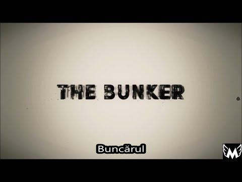 The Bunker - Bunker-ul ( BUNCĂRUL - SUBTITRAT în ROMÂNĂ )