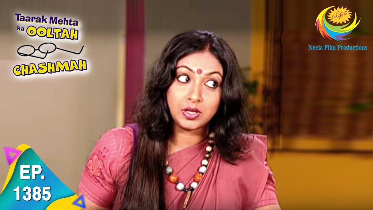 Download Taarak Mehta Ka Ooltah Chashmah - Episode 1385 - Full Episode