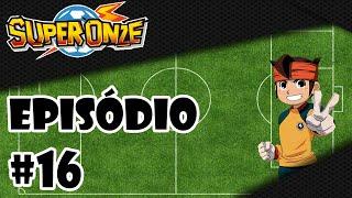 Super Onze - Episodio 16 - Temos que Derrotar o Futebol Ninja - [PT-BR] ᴴᴰ (Oficial) thumbnail