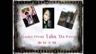 Game Over & Габи (Gabi) - Филм