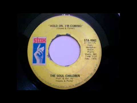 The Soul Children - Hold On, I'm Coming (1970)