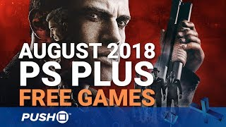 Free PS Plus Games Announced: August 2018 | PS4, PS3, Vita | Full PlayStation Plus Lineup