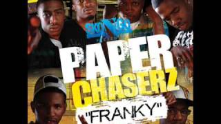 PAPER CHASERZ FRANKY