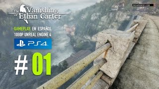#01 THE VANISHING OF ETHAN CARTER - UNREAL ENGINE 4 - PS4 - Español ★Gameplay
