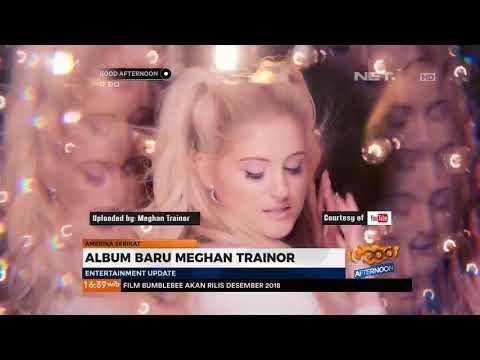 Meghan Trainor Rilis Album Terbaru Mp3