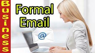 Business email writing skills كيفية كتابة بريد إلكتروني رسمي باللغة الإنجليزية - in english formal